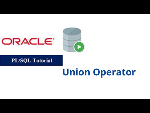 20. Union Operator in Oracle PL/SQL
