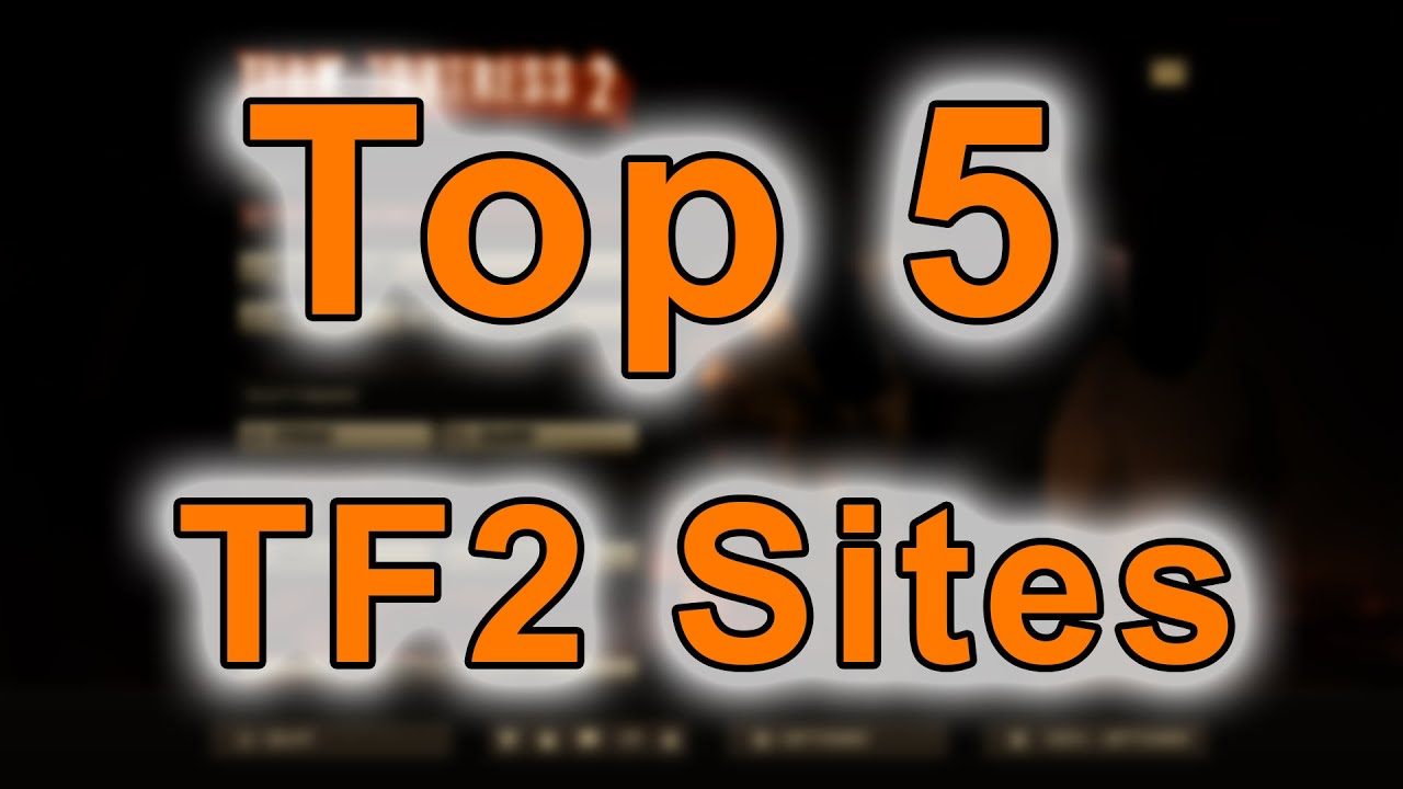 Top 5 TF2 Trading Sites - YouTube