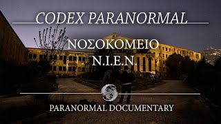 Νοσοκομείο Ν.Ι.Ε.Ν./ Hospital N.I.E.N/ Paranormal Documentary/ Codex Cultus Concept