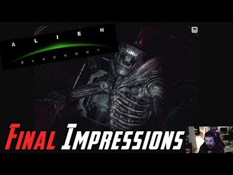 Alien: Blackout Angry Impressions