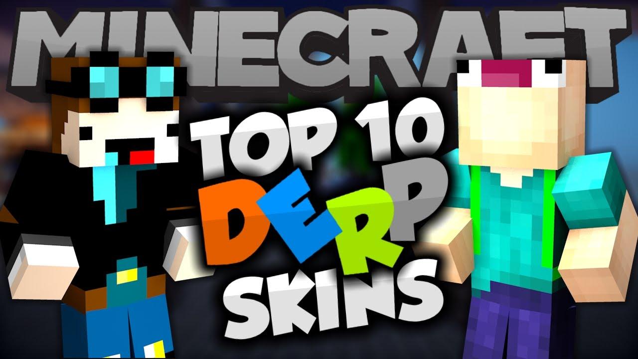 Top 10 Minecraft Derp Skins Best Minecraft Skins Youtube