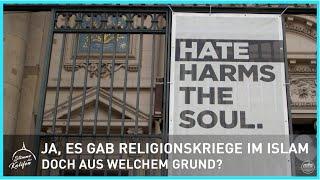 Ja, es gab Religionskriege im Islam, doch aus welchem Grund? | Stimme des Kalifen