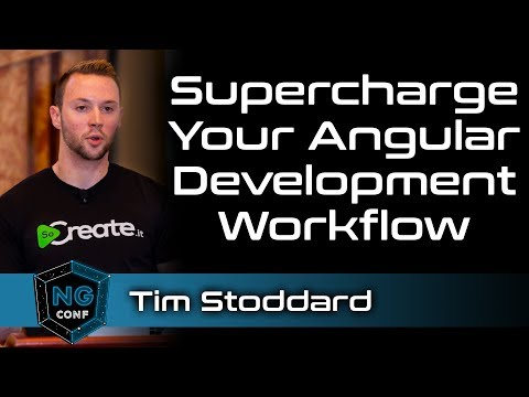 Supercharge Your Angular Development Workflow | Tim Stoddard thumbnail