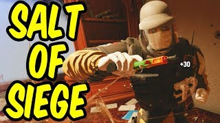 Salt of Siege - Rainbow Six Siege Funny Moments