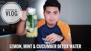Lemon, Mint & Cucumber Detox Water vlog# 27