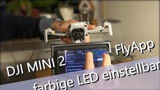 #DronesTobiLang DJI MINI 2 - DJI FLy App - Grundlagen - Jetzt Mit Stimmungs - LED
