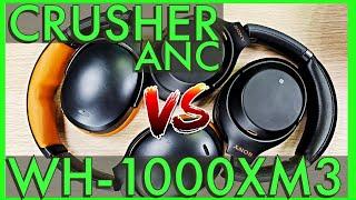 Skullcandy Crusher ANC vs WH1000XM3