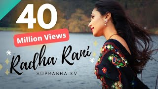 RADHA RANI | Suprabha KV | Meethe Ras Se Bharyo Radha Rani Lage
