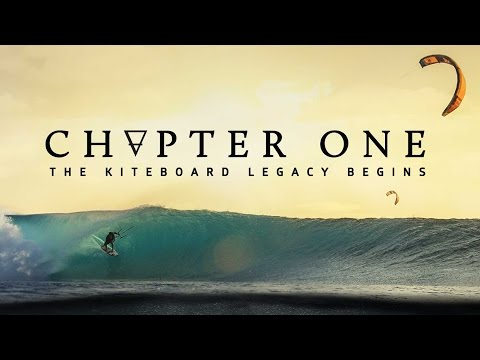 'Chapter One' - The Kiteboard Legacy Begins (Official 4K Trailer)