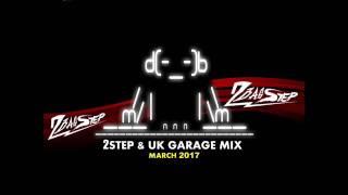 2Basstep @ 2Step & UK Garage Mix Vol,4 (March 2017)