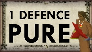 Oldschool Runescape - 1 Defence Pure Guide