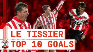 MATT LE TISSIER: The Southampton legend's top 10 goals