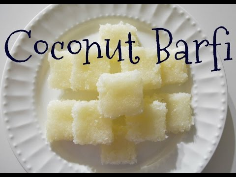 Quick n' easy Coconut Barfi Recipe