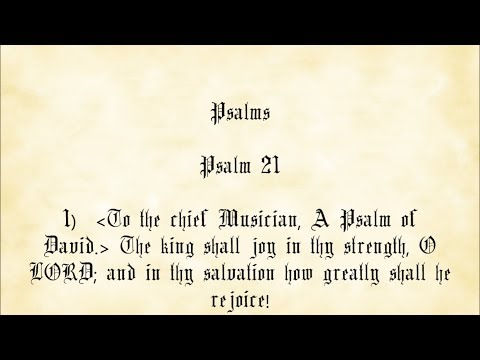 Psalm 21 - King James Authorized Version with text