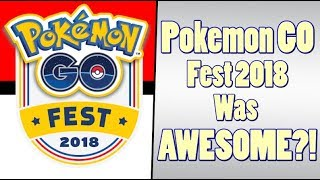 Pokemon GO Fest Wasn't a DISASTER?!
