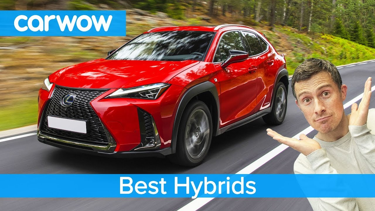 Top 10 Best Hybrids Of 2019 Carwow Youtube