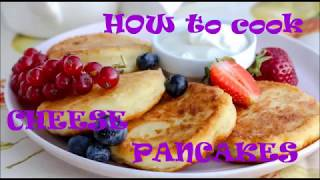 HOW to cook the cheeze PANCAKES? : recipe by Danil
