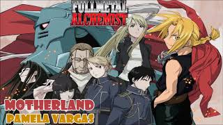 Motherland (Fullmetal Alchemist ending 3) cover latino by Pa...