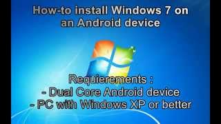 tutorial how to install windows 7 on an android device