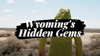 Finding Wyoming's Hidden Gems