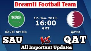 SAU vs QAT Dream11 Football Team Prediction | Saudi Arabia vs Qatar | dream11 football team