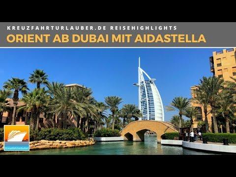 Highlights der Kreuzfahrt im Orient mit AIDAstella (Dubai, Abu Dhabi, Oman und Bahrain)
