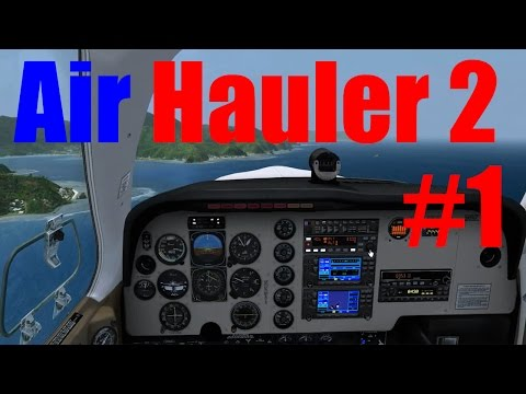 Air Hauler 2 | Eps 1 | Type Rating | First Flight | Did we pass?