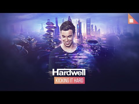 Hardwell  Kicking It Hard