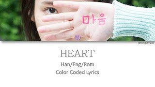IU - HEART (마음) [Color Coded Han|Rom|Eng]