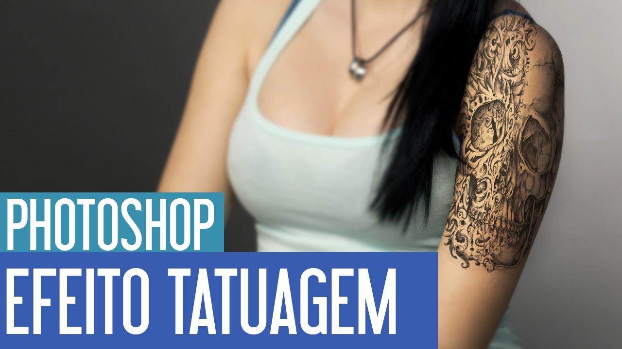 Tutorial Efeito Tatuagem Photoshop Cc Tutorialphotoshop