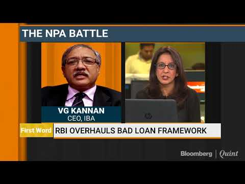 VG Kannan: NPAs Will Not Increase Under RBI's New Rules