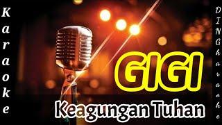 GIGI - Keagungan Tuhan - Karaoke Version - Cover by DingKaraoke