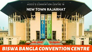 Biswa Bangla Convention Centre | New Town