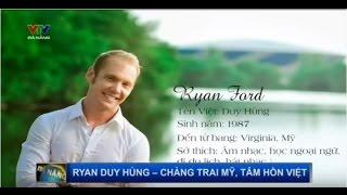 VTV Đà Nẵng - Nhịp Cầu Ngày Mới: Ryan Duy Hùng - Chàng trai Mỹ, tâm hồn Việt