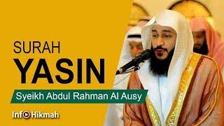 Surah Yasin I Syeikh Abdul Rahman Al Ausy I Full Hd