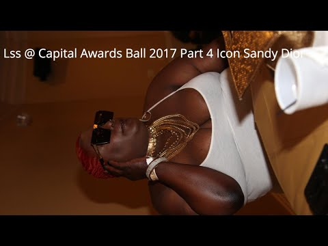 Lss @ Capital Awards Ball 2017 Part 4 Icon Sandy Dior
