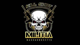 Kill Shot Militia  - TEAM MONTAGE