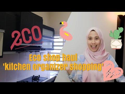 Eco Shop Haul Kitchen Organizer Barang Eco Shop Untuk Susunatur Dapur