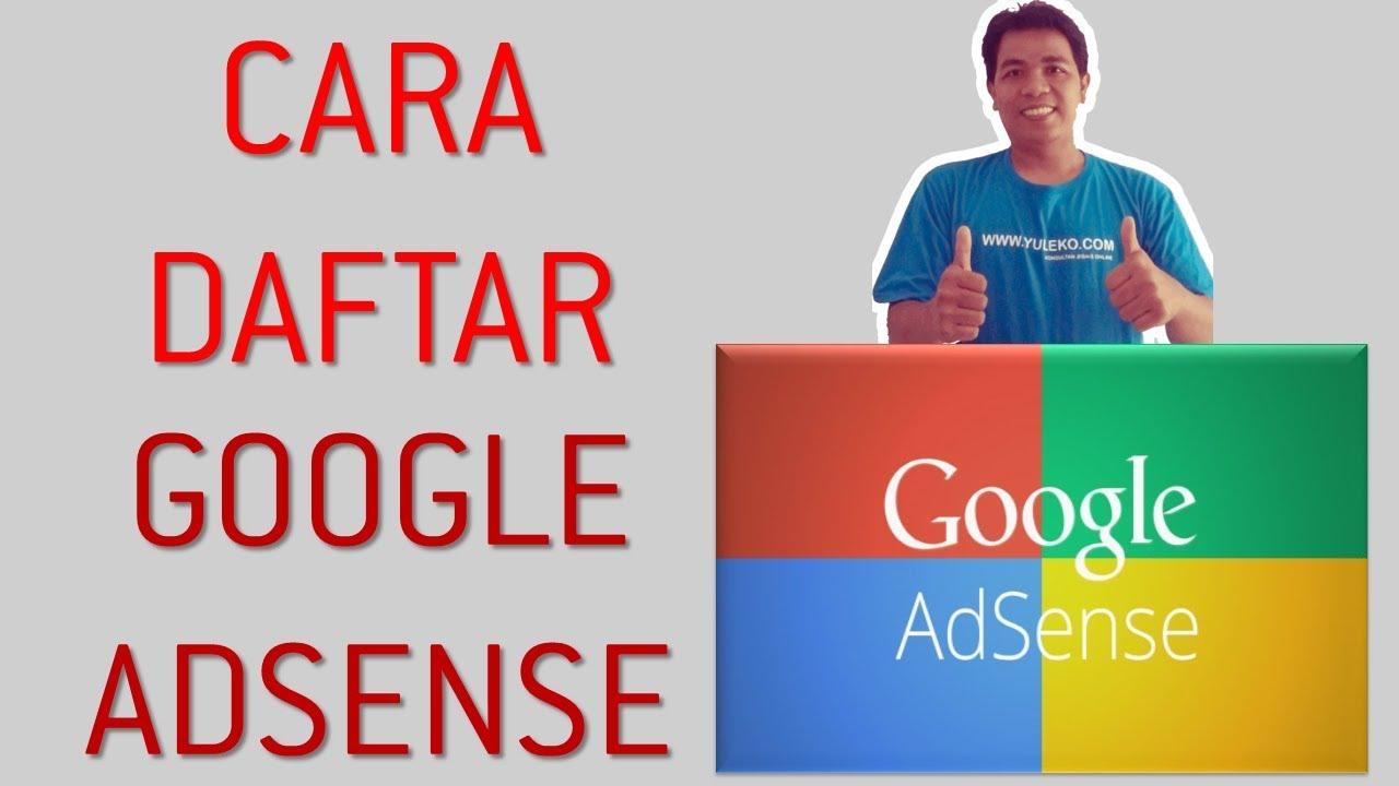 Cara Mendaftar Ke Google Adsense