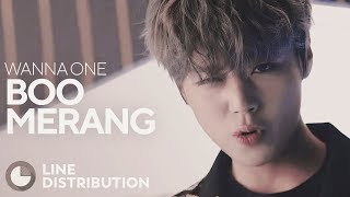 Video WANNA ONE - BOOMERANG (Line Distribution) download MP3, 3GP, MP4, WEBM, AVI, FLV Mei 2018