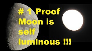 Voted *BEST* proof Moon is self luminous - Flat Earth 2017 - Nikon coolpix P900