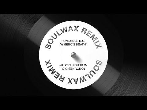 """Fontaines D.C. """"A Hero's Death"""" (Soulwax Remix)"""
