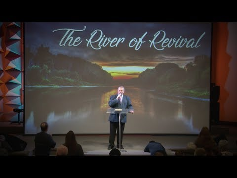 """The River of Revival"" – Pastor Raymond Woodward"