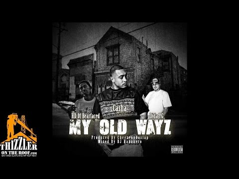 Casha X HD Of Bearfaced X Dida YG - My Old Wayz [Thizzler.com Exclusive]