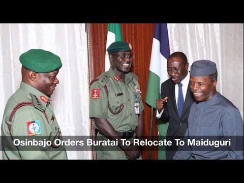 Osinbajo Orders Buratai To Relocate To Maiduguri: Nigeria News Daily (28/07/2017)