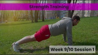 Strength - Week 9&10 Session 1