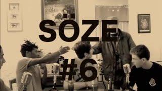 Freestyle chez Söze #6 (LOCKDOG, NAM'S, EAZY QUOT, CRABY, COMAR, LIMACE, SANSON)