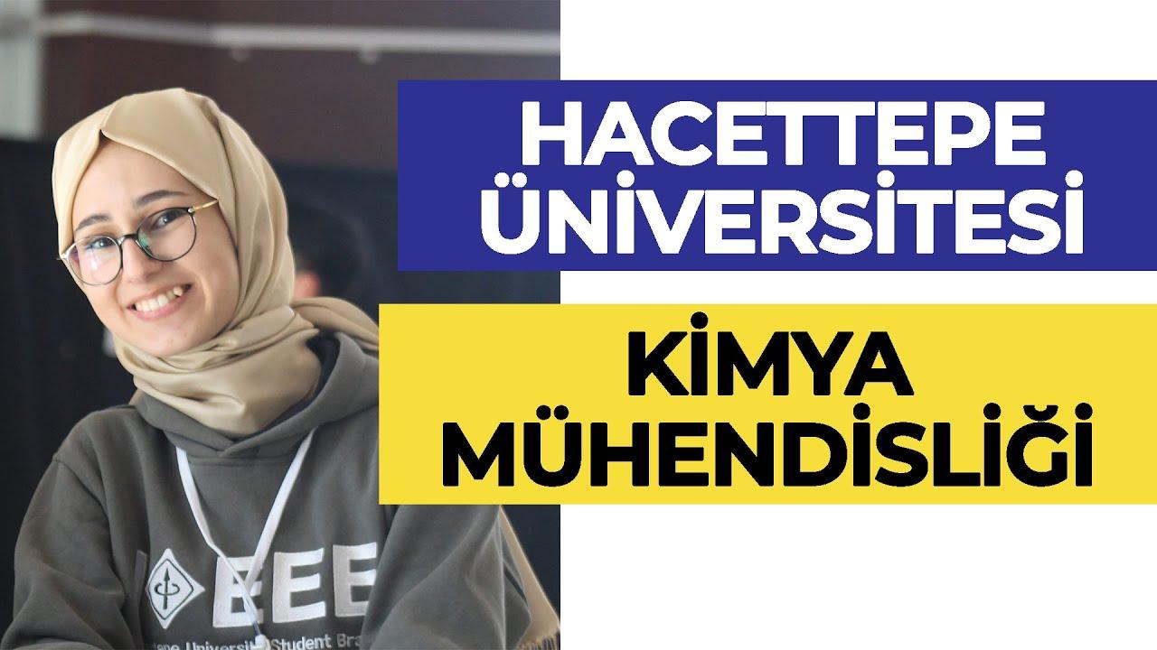 Hacettepe Üniversitesi - Kimya Mühendisliği Okumak | Hangi Üniversite Hangi Bölüm