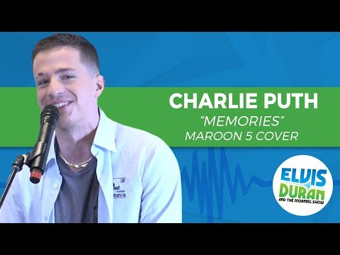 Charlie Puth - Memories Maroon 5 Cover | Elvis Duran Live