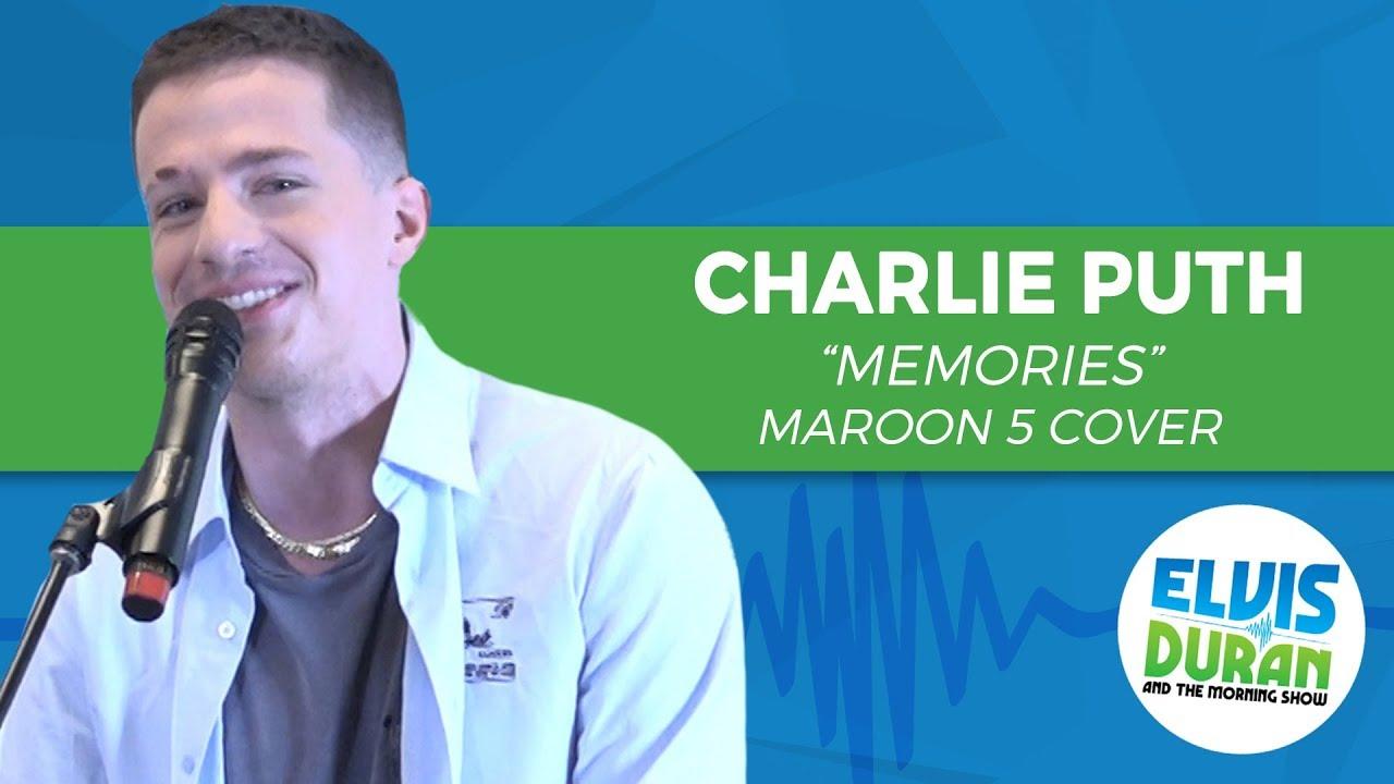"Download Charlie Puth - ""Memories"" Maroon 5 Cover   Elvis Duran Live"